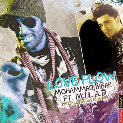 Mohammad Bibak Ft. Milad - Love Flow