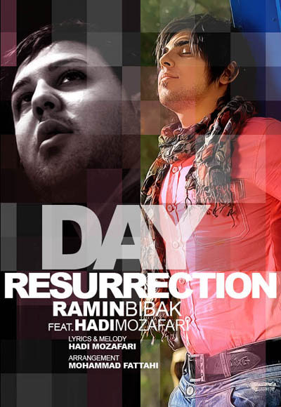 Ramin Bibak Ft.Hadi Mozafari - Resurrection Day