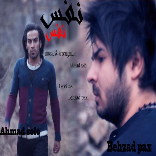 Behzad Pax Ft Ahmad Solo - Nafas Nafas