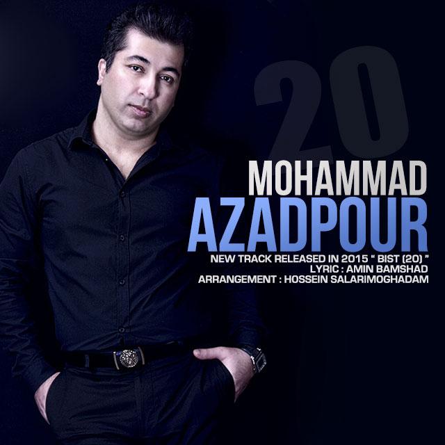 محمد آزادپور آهنگ بیست