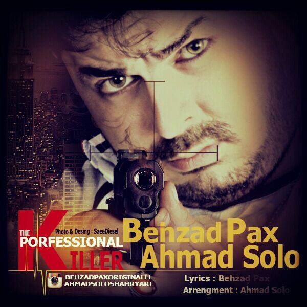بهزاد پکس و احمد سولو آهنگ قاتل حرفه ای