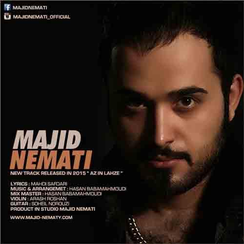 http://dl.tak3da.com/download/1394/06/Majid-Nemati-Az-In-Lahze.jpg