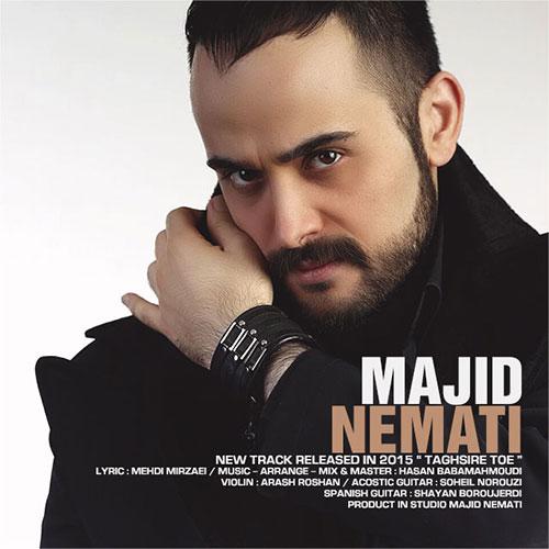 http://dl.tak3da.com/download/1394/07/Majid-Nemati-Taghsire-Toe.jpg