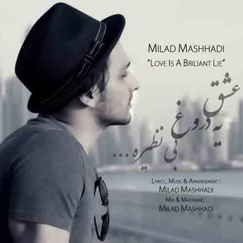 http://dl.tak3da.com/download/1394/11/Milad-Mashhadi-Eshgh-Ye-Doroughe-Binazireh.jpg