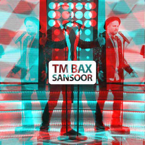 TM Bax آهنگ سانسور