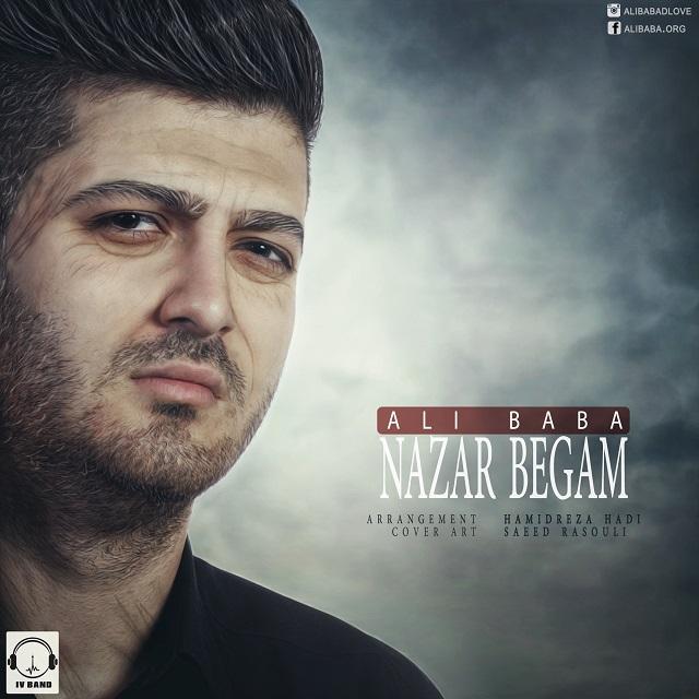 دانلود آهنگ جدید علی بابا به نام نذار بگم،Download New Song By Ali Baba Called Nazar Begam