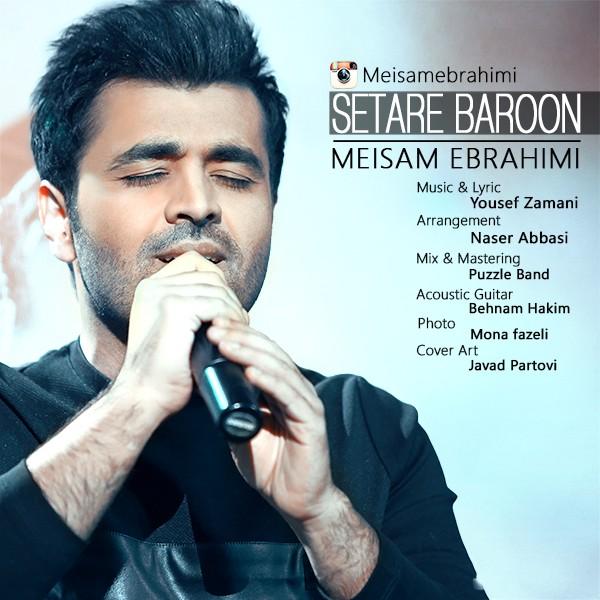 دانلود آهنگ جدید میثم ابراهیمی به نام ستاره بارون