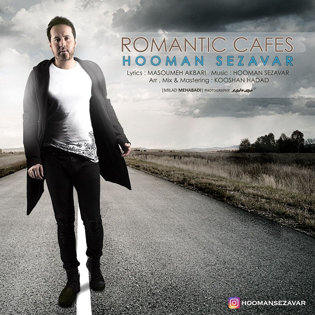 دانلود موزیک جدید هومن سزاوار به نام کافه های رمانتیک