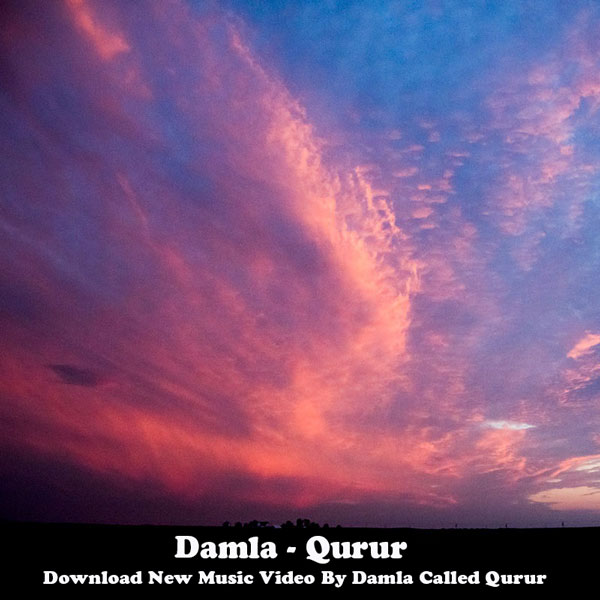 دانلود موزیک ویدیو Damla به نام Qurur