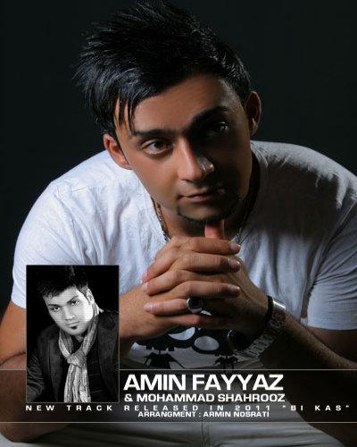 Amin Fayyaz Ft. Mohammad Shahrooz - Bi Kas