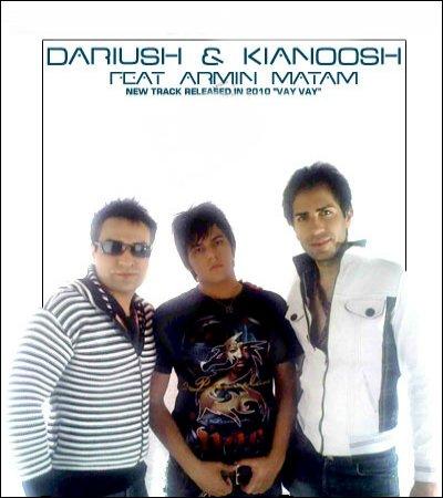 داریوش و کیانوش با همراهی آرمین آهنگ وای وای