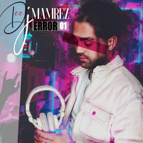 https://dl.tak3da.com/download/1398/09/DJ-Mamrez-Error-01.jpg